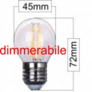 Lampada LED 4W  intensità regolabile da controllo (DIMMERABILE) speciale per catenarie luminose